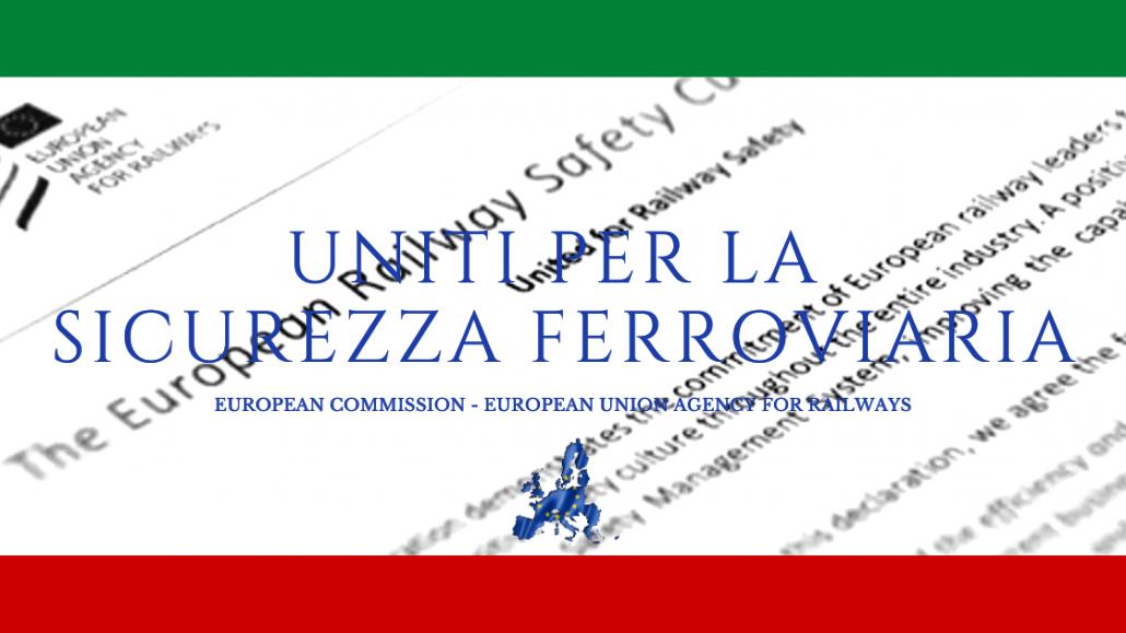 Uniti per la sicurezza ferroviaria. Commissione Europea