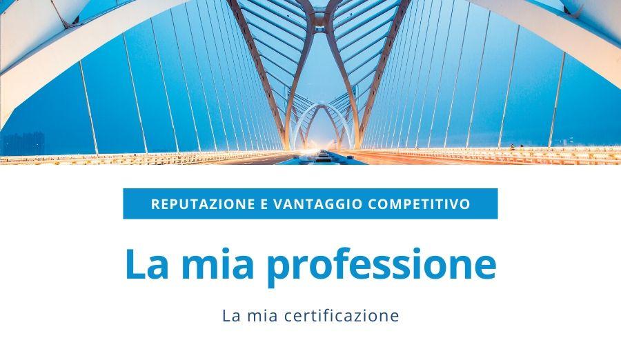 certificazione e competenze professionali: reputazione vantaggio competitivo .